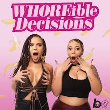 WHOREible decisions