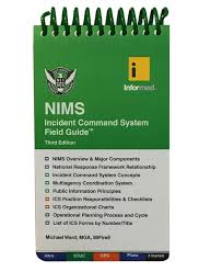 Mci Ics Chart Field Guide Informed Nims Incident Command System 3rd Edition