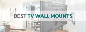 best tv wall mounts in 2021 full