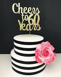 60th Cake Ideas Topper Funny Birthday For A Man Str3am