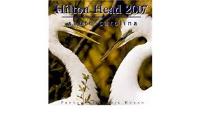 Hilton Head South Carolina 2007 Wall Calendar Eric Horan