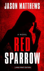 Red Sparrow (Thorndike Press Large Print Thriller): Matthews, Jason:  9781410461131: Amazon.com: Books