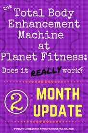 Total Body Enhancement At Planet Fitness 2 Month Follow Up