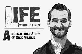 the inspirational story of nick vujicic a man out limbs the inspirational story of nick vujicic a man out limbs from read