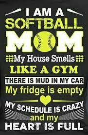 Softball Mom Organization Pinterest Softball Mom Softball Gorgeous Pinterest Softball Quotes