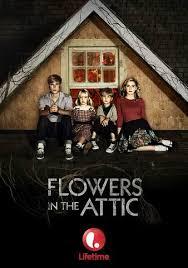attic movie. vudu flowers in the attic deborah chow heather graham ellen burstyn kiernan shipka mason dye dylan bruce chad willett damien ganczewski movie