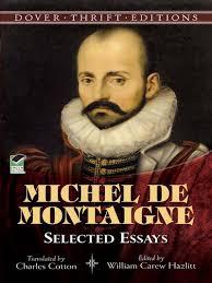 effective application essay tips for michel de montaigne essays  the complete essays trans m a screech london penguin 2003 1987 p 1284