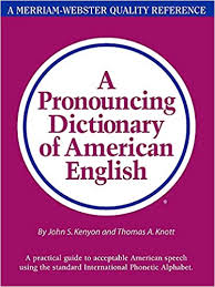 The international phonetic alphabet (ipa) is an alphabetic system of phonetic notation based primarily on the latin script. A Pronouncing Dictionary Of American English John Samuel Kenyon Thomas Albert Knott 0081413000474 Amazon Com Books