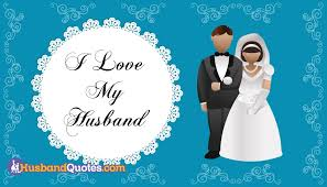 I Love My Husband Quotes Custom Famous Husband Quotes Sayings Images