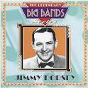 Jimmy Dorsey: Legendary Big Bands Series