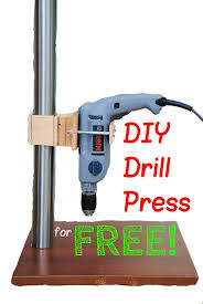 build your own drill press for free
