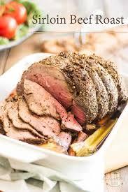 Perfect Sirloin Beef Roast