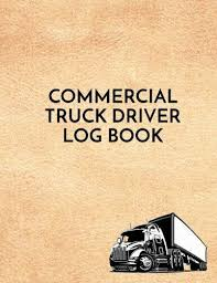 Truck Log Book For Sale Commercial Truck Driver Log Book Commercial Truck Repair Log Book Journal Date Type Of Repairs Maintenance And Mileage 8 5 X 11 V2 By Dartan