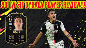 Fifa 20 SIF DYBALA REVIEW I 90 LW SIF PAULO DYBALA PLAYER REVIEW I FIFA 20  Ultimate TEAM - YouTube