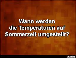 Wann Werden Die Temperaturen Auf Sommerzeit Umgestellt Lustige
