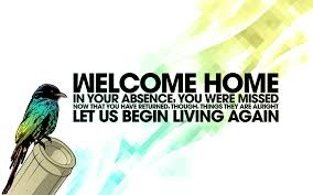 Welcome Home Quotes Funny