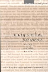 being funny is tough mary shelley frankenstein essay frankenstein by mary shelley essay frankenstein essays