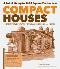 Small Picture The Big Thinking behind Tiny Houses Storey Publishing