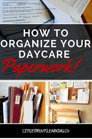 How To Organize Daycare Paperwork Top Posts From Little Sprouts