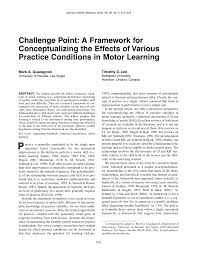 pdf challenge point a framework for conceptualizing the effects of various practice conditions in motor learning