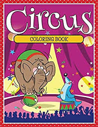 circus coloring book coloring books for kids art book series by sdy