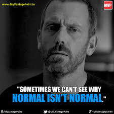 House Quotes Stunning 48 Best Quotes By Dr House From TV Show HOUSE MD