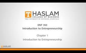 Introduction To Entrepreneurship Ent 350 Introduction To Entrepreneurship On Vimeo