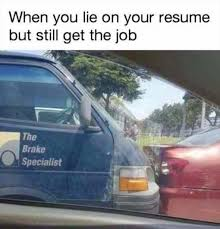 When You Lie On Your Resume But Still Get The Job Memexyz Gorgeous When You Lie On Your Resume