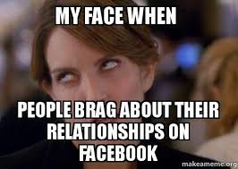 Funny Relationship Memes For Him For Her Love Dignity Enchanting Funny Bragging Quotes
