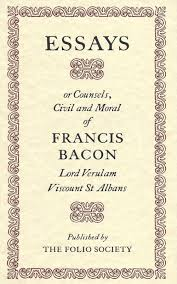 of essays bacon bacon essay francis the essays or counsels civil and moral by