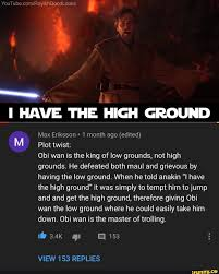 HIGH GROUND M Plot twist: Obi wan ...