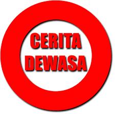 Cerita Dewasa ( 17+ )