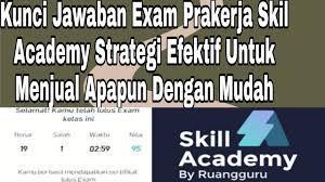 We did not find results for: Kunci Jawaban Exam Prakerja Skill Academy Strategi Efektif Untuk Menjual Apapun Dengan Mudah New Youtube