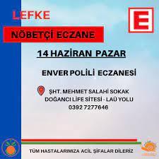 14 Haziran Pazar Nöbetçi Eczane... - Lefke Belediyesi  