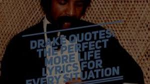 Drake More Life Quotes Classy 48 Incredible Tupac Shakur Poems