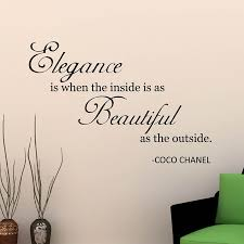 Beauty Is Not On The Outside Quotes Best Of Motivational Quote Wall Sticker Elegance Is When Inside Is As