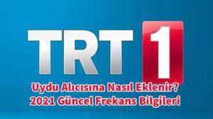 TRT1 HD Neden Yok? TRT1 Uydu Alıcısına Nasıl Eklenir? TRT1 Frekansları 2021  - FinansAjans