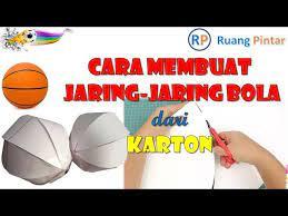 Cara Membuat Jaring Jaring Bola Dari Karton How To Make A Ball Net From Cardboard Youtube