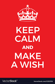 How To Make A Keep Calm Poster Keep Calm And Make A Wish Poster