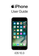 apple iphone 10. iphone user guide for ios 10.3 apple iphone 10