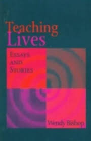 Teaching Lives : Essays and Stories by Wendy Bishop (1997, Trade Paperback)  for sale online | eBay