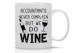 office mugs funny. Funny Coffee Mug 11OZ - Accountants Never Complain, But We Do Wine Office Perfect Gift For Men \u0026 Women, Him Or Her, Mom, Dad, Brother, Mugs