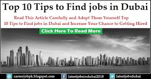 Tips To Find A Job Top 10 Tips To Find Jobs In Dubai In 2019 Revealed