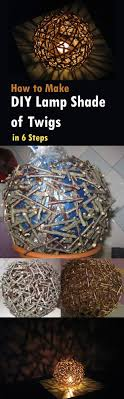 Diy Lamp Shade How To Make A Lamp Shade Of Twigs In 6 Steps