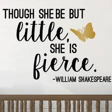Life Is But A Dream Quote Shakespeare Best Of Little But Fierce William Shakespeare Quote Decal Shakespeare