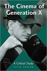 The Cinema of Generation X: A Critical Study of Films and Directors -  Kindle edition by Peter Hanson. Humor & Entertainment Kindle eBooks @  Amazon.com.