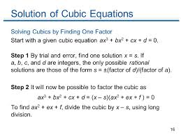 16 solution of cubic equations solving cubics by finding one factor start with a given cubic