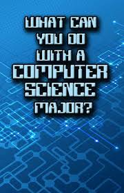 Jobs For Comp Sci Majors What Can You Do With A Computer Science Major Collegexpress