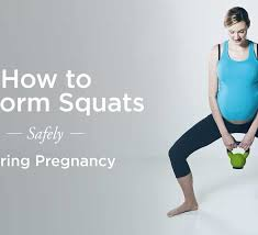 squats during pregnancy how to perform