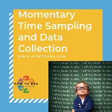 Momentary Time Sampling And Data Collection How To Aba